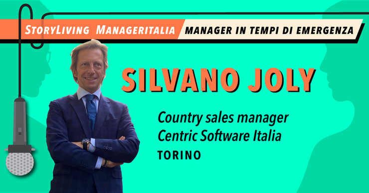 Manager in tempi di emergenza: Silvano Joly