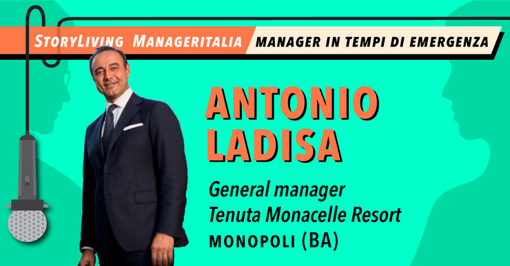 Manager in tempi di emergenza: Antonio Ladisa